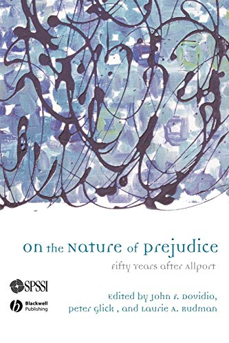 On the Nature of Prejudice: Fifty Years After Allport