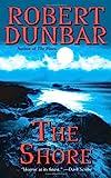 The Shore, Robert Dunbar, 084396166X
