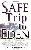 Safe Trip to Eden, David Steinman, 1560258063