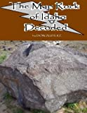 The Map Rock Of Idaho Decoded
