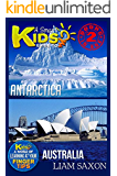 A Smart Kids Guide To ANTARCTICA AND AUSTRALIA: A World Of Learning At Your Fingertips
