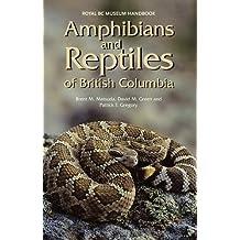 Amphibians and Reptiles of British Columbia