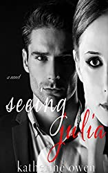 Seeing Julia (A Love Story)