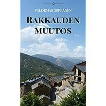 Rakkauden muutos (Finnish Edition)