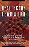 img - for Healthcare Teamwork: Interprofessional Practice and Education, 2nd Edition book / textbook / text book