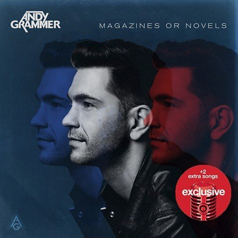 Magazines or Novels {Deluxe Edition} CD with 2 Bonus Tracks by Andy Grammer