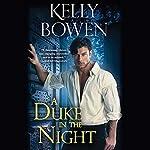 A Duke in the Night | Kelly Bowen
