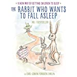 The Rabbit Who Wants to Fall Asleep: A New Way of Getting Children to Sleep | Carl-Johan Forssén Ehrlin