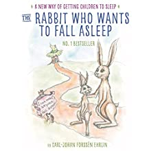 The Rabbit Who Wants to Fall Asleep: A New Way of Getting Children to Sleep Audiobook by Carl-Johan Forssén Ehrlin Narrated by Roy McMillan, Rachel Bavidge