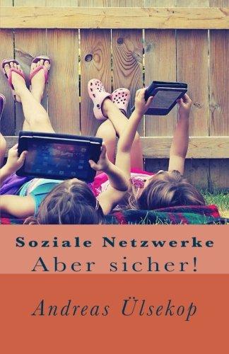 Soziale Netzwerke: Aber sicher!