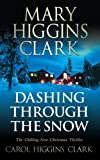 Front cover for the book Dashing Through the Snow by Mary Higgins Clark