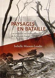 Paysages en Bataille par Isabelle Masson-Loodts