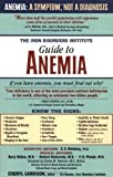 The Iron Disorders Institute Guide to Anemia, , 1581822995