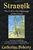 img - for Strannik: The Call to the Pilgrimage of the Heart (Madonna House Classics) book / textbook / text book