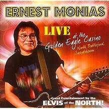 MONIAS*ERNEST - LIVE AT THE GOLDEN EAGLE CASIN