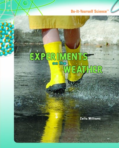 Download Experiments on the Weather (Do-It-Yorself Science) ebook