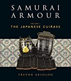 Samurai Armour: Volume I: The Japanese Cuirass (General Military)