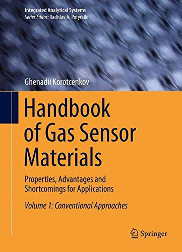 Gas Handbook (Handbook of Gas Sensor Materials: Properties, Advantages and Shortcomings for Applications Volume 1: Conventional Approaches (Integrated Analytical Systems))