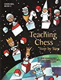 Teaching Chess, Step By Step: Exercises-Igor Khmelnitsky Michael Khodarkovsky Michael Zadorozny