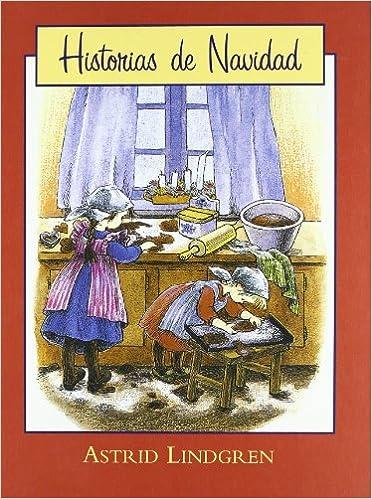 Historias de la Navidad (juvenil): Amazon.es: Lindgren, Astrid: Libros
