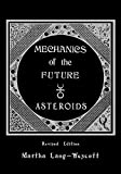 Mechanics of the future: Asteroids