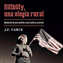 Hillbilly, una elegía rural