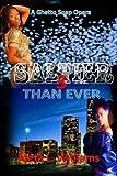 Saltier than Ever: A Ghetto Soap Opera