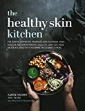 The Healthy Skin Kitchen: For