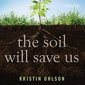 The Soil Will Save Us Hörbuch