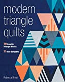 Modern Triangle Quilts: 70 Graphic Triangle Blocks: 11 Bold Samplers: Includes Pattern