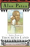Tales from a Troubled Land, Alan Paton, 0684825848
