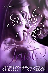 Slowly We Trust (Fall and Rise, Book Three) (English Edition)