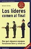 img - for Los l deres comen al final: Por qu  algunos equipos funcionan bien y otros no book / textbook / text book