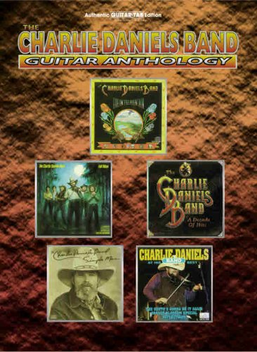 The Charlie Daniels Band Guitar Anthology (Authentic Guitar TAB Edition) PDF