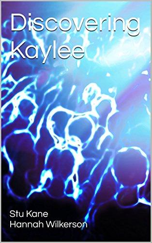 Discovering Kaylee