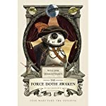 William Shakespeare's The Force Doth Awaken: Star Wars Part the Seventh | Ian Doescher
