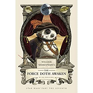 William Shakespeare's The Force Doth Awaken Audiobook