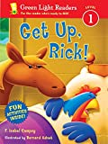Get Up, Rick! (Green Light Readers Level 1)