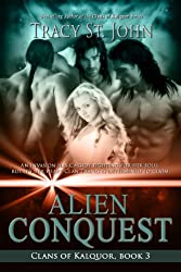 Alien Conquest (Clans of Kalquor Book 3)