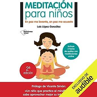 Amazon.com: Meditación para niños [Meditation for Children ...