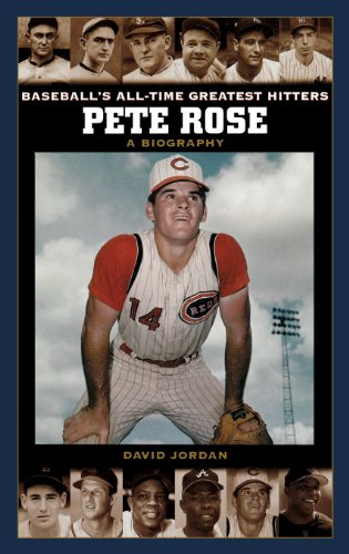 Pete Rose: A Biography (Baseball's All-Time Greatest Hitters)