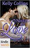 The Remingtons: Nailed by Love (Kindle Worlds Novella)