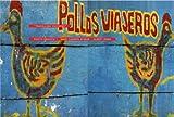 Pollos Viajeros/Travelling Chickens, Aymar Mari Carmen, 8493085995