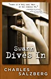 Front cover for the book Swann Dives In by Charles Salzberg