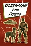Dober-Man and Friends, Paul Fields, 1436355745