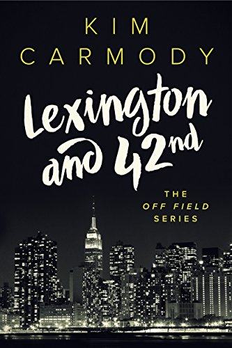 lexington-and-42nd-the-off-field-series-book-1