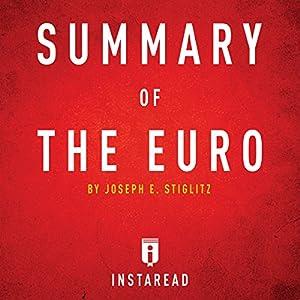 Summary of The Euro by Joseph E. Stiglitz Audiobook