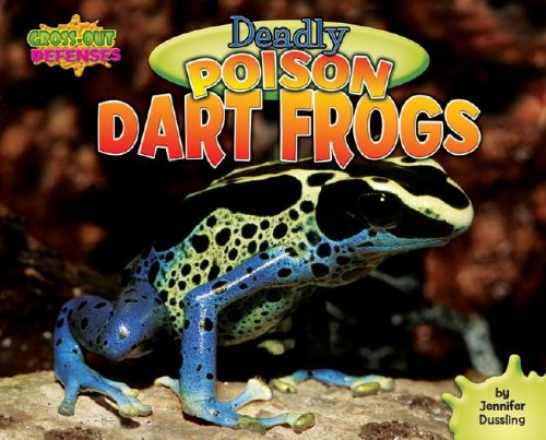 (Deadly Poison Dart Frogs (Gross-Out)