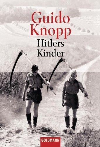 Hitlers Kinder Taschenbuch – 1. Mai 2001 Guido Knopp Goldmann Verlag 344215121X 20. Jahrhundert