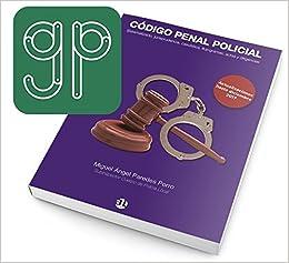 Libro Código Penal Policial + APP Goap Penal SOLO disponible para sistemas Android: Amazon.es: Libros